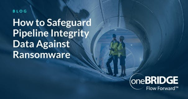 How to Safeguard Pipeline Integrity Data Against Ransomware